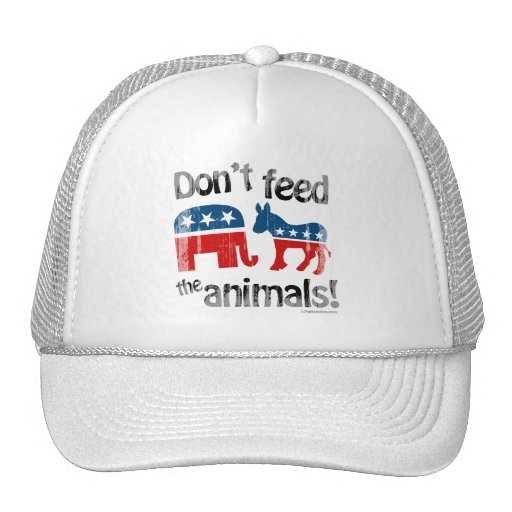 Don't Feed the Animals Party Politics Trucker Hat