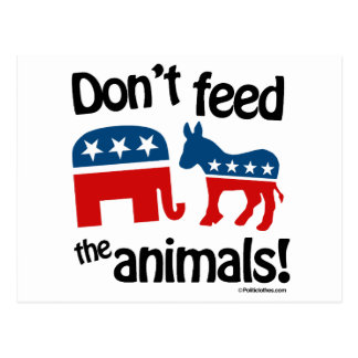 Don't Feed the Animals - Postcard