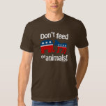 Don't Feed the Animals T-shirts