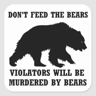 Don't Feed The Bears Sticker