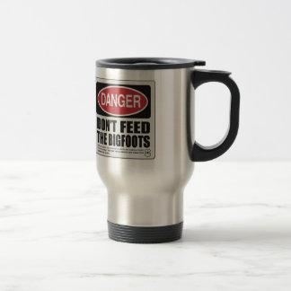 Don't Feed the Bigfoots Travel Mug