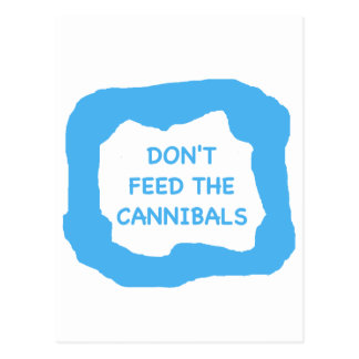 Don't feed the cannibals .png postcard
