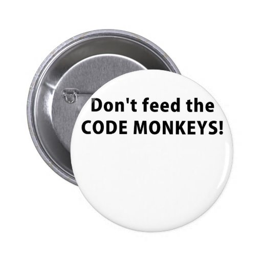 Dont Feed the Code Monkeys Buttons