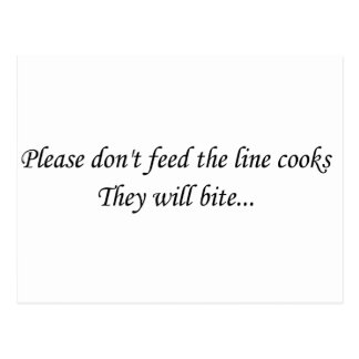 Don't Feed the Line Cooks Postcard