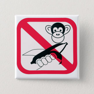 Don't Feed The Monkeys - Button