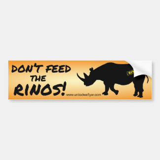 Don't Feed The Rinos 2014 Bumper Sticker