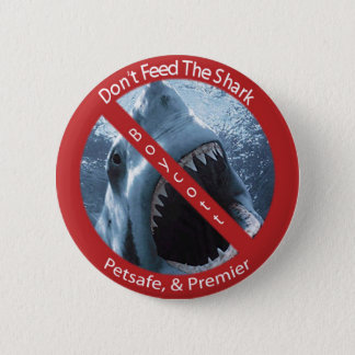 Don't Feed the Shark Button