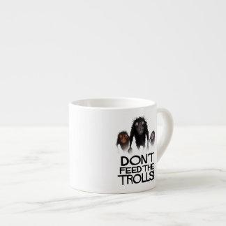 Don't Feed the Trolls! Espresso Cup