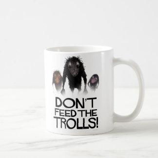 Don't Feed The Trolls! Funny Coffee Mug