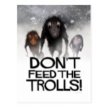 Don't Feed the Trolls Funny Monster Internet Troll Postcard