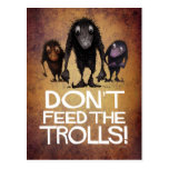 Don't Feed the Trolls! - Funny Monster Troll Art Postcard