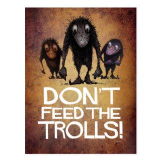 Don't Feed the Trolls! - Funny Monster Troll Art Postcard