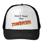 Don't feed the zombies trucker hats