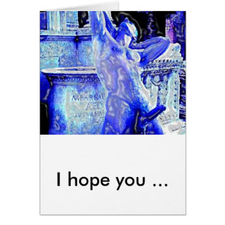 Don't Feel Blue, I hope you ... Card