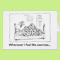Don't Feel Like Exercising Card
