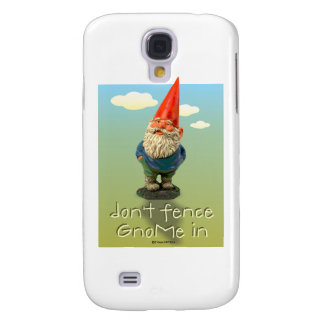Don't Fence GnoMe In Galaxy S4 Cover