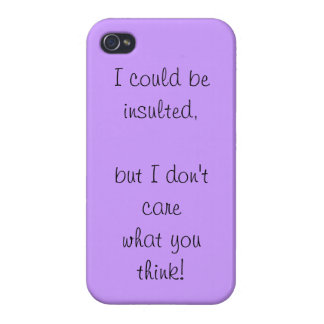 Don't flatter yourself iPhone 4 case