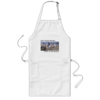 Don't Flock With Me Long Apron