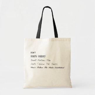 Don't Follow Bag