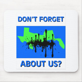 Don't Forget About Us Mouse Pad
