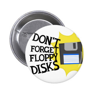 Don't forget floppy disks button