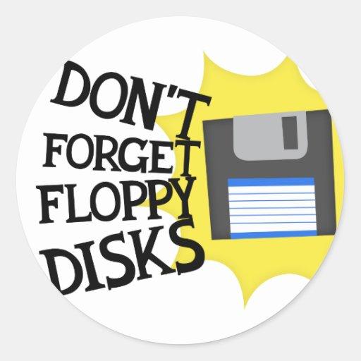 Don't forget floppy disks classic round sticker