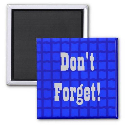 Don't Forget! Fridge Magnets