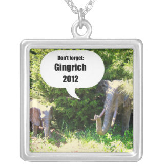 Don't forget, Gingrich 2012 Square Pendant Necklace