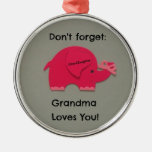 Don't forget: Grandma Loves You! Granddaughter Ornament