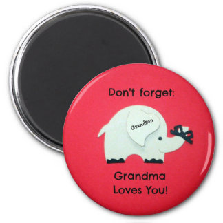 Don't forget: Grandma Loves You! Grandson 2 Inch Round Magnet