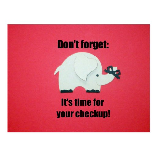 Don't forget: It's time for your checkup! Postcard