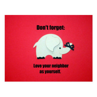 Don't forget: Love your neighbor as yourself Postcard
