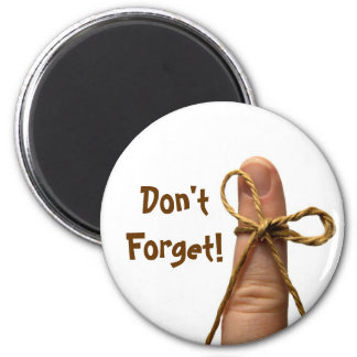 don't forget magnet