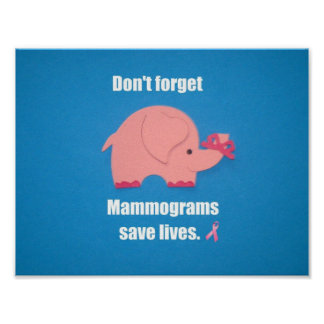 Don't forget Mammogram save lives. Print