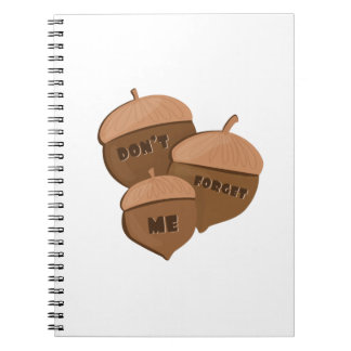 Dont Forget Me Notebooks