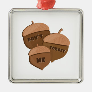 Dont Forget Me Square Metal Christmas Ornament