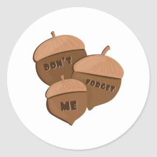 Dont Forget Me Classic Round Sticker
