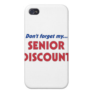 Don't Forget My Senior Discount iPhone 4/4S Cases