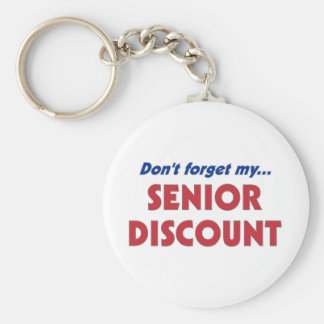 Don't Forget My Senior Discount Keychain
