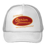 Don't Forget My Senior Discount! Trucker Hats