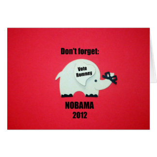 Don't forget: Nobama, 2012 Card