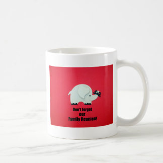 Don't forget our Family Reunion! Mug