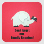 Don't forget our Family Reunion! Sticker