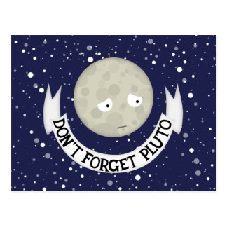 Don't forget Pluto Postcard