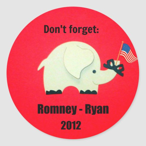Don't forget: Romney - Ryan 2012 Stickers