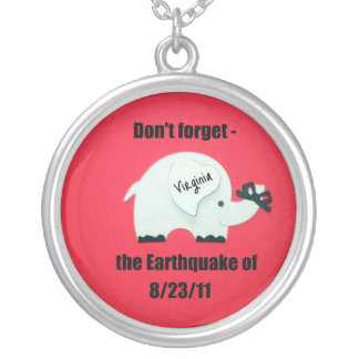 Don't forget the Earthquake... Round Pendant Necklace