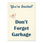 Don't Forget The Garbage Reminders Custom Invitations