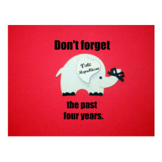 Don't forget the past four years... postcard