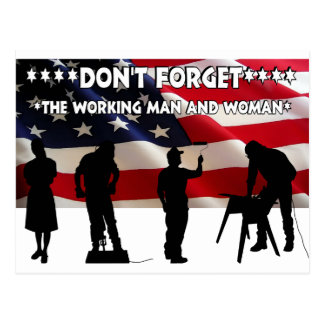 Don't Forget the Working Class Postcard
