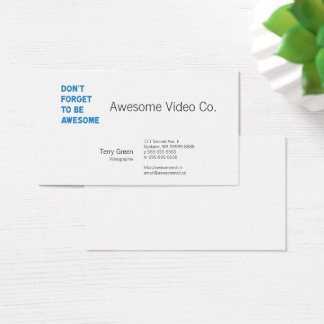 Don't Forget to Be Awesome Business Card